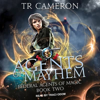 Agents of Mayhem by TR Cameron audiobook