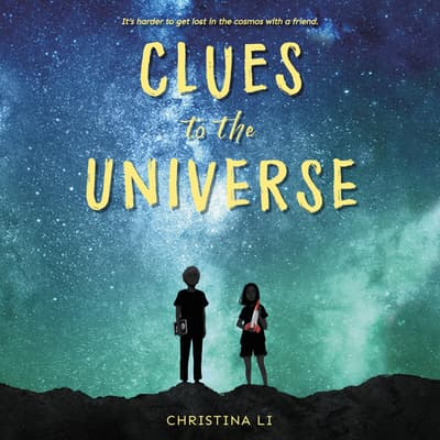 Clues to the Universe by Christina Li audiobook