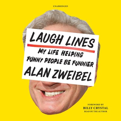 Laugh Lines by Alan Zweibel audiobook
