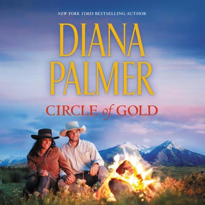 Circle of Gold by Diana Palmer audiobook