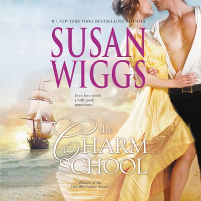 The Charm School by Susan Wiggs audiobook