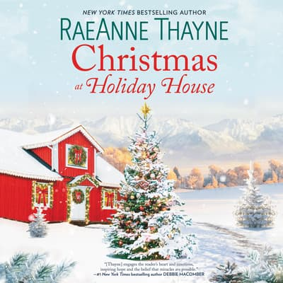 Christmas at Holiday House by RaeAnne Thayne audiobook