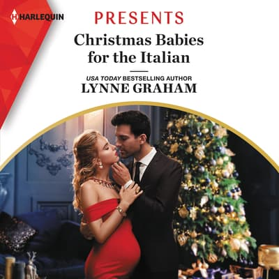 Christmas Babies for the Italian by Lynne Graham audiobook