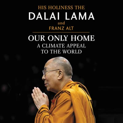 Our Only Home by Dalai Lama audiobook