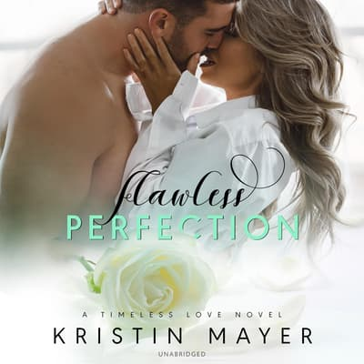 Flawless Perfection by Kristin Mayer audiobook