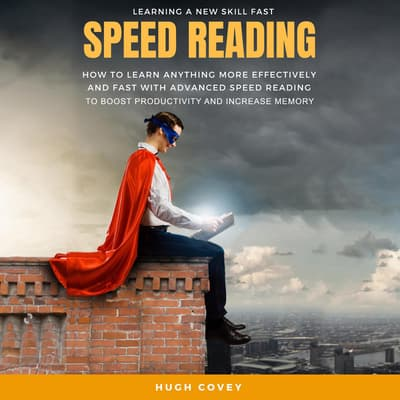 Speed Reading by Hugh Covey audiobook