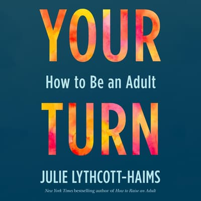 Your Turn by Julie Lythcott-Haims audiobook