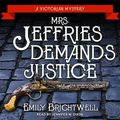 Mrs. Jeffries Demands Justice by Emily Brightwell audiobook