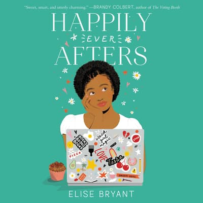 Happily Ever Afters by Elise Bryant audiobook