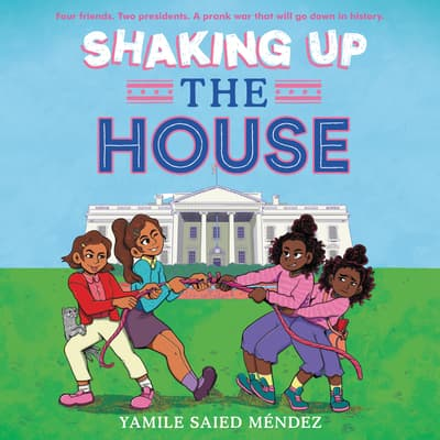 Shaking Up the House by Yamile Saied Méndez audiobook