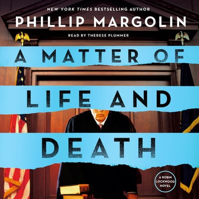 A Matter of Life and Death by Phillip Margolin audiobook