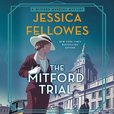 The Mitford Trial by Jessica Fellowes audiobook