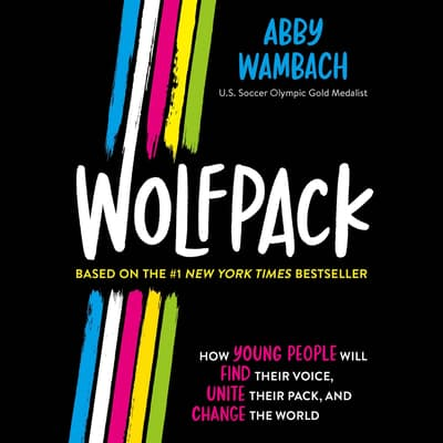 Wolfpack (Young Readers Edition) by Abby Wambach audiobook