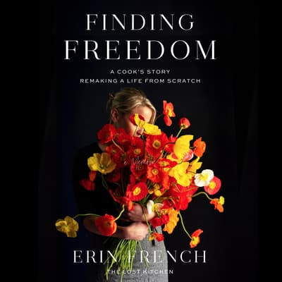 Finding Freedom by Erin French audiobook
