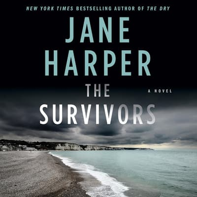 The Survivors by Jane Harper audiobook