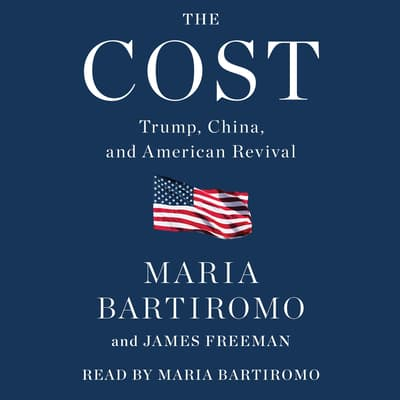The Cost by Maria Bartiromo audiobook