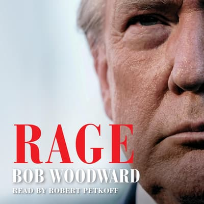 Rage by Bob Woodward audiobook