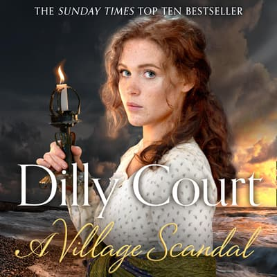 A Village Scandal by Dilly Court audiobook