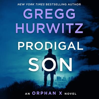 Prodigal Son by Gregg Hurwitz audiobook