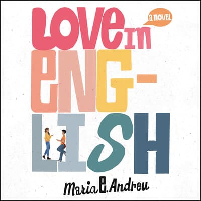 Love in English by Maria E. Andreu audiobook