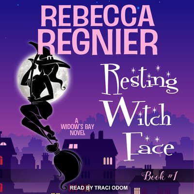 Resting Witch Face by Rebecca Regnier audiobook
