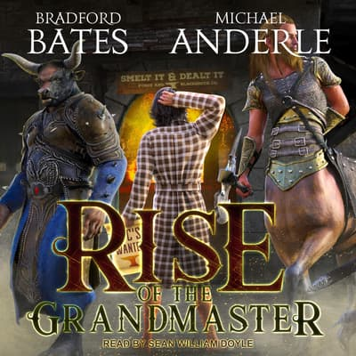 Rise of the Grandmaster by Michael Anderle audiobook