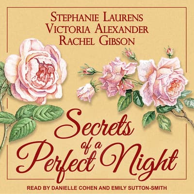 Secrets of a Perfect Night by Stephanie Laurens audiobook