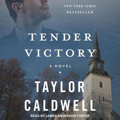 Tender Victory by Taylor Caldwell audiobook