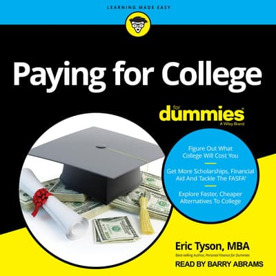 Paying For College For Dummies by Eric Tyson, MBA audiobook