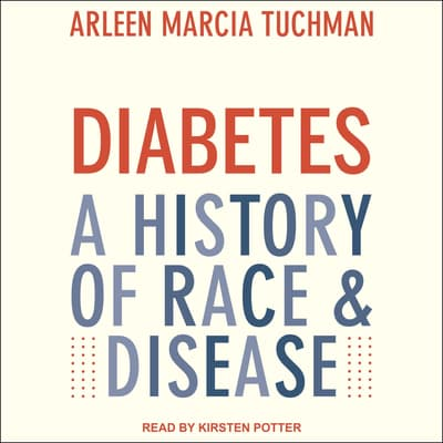 Diabetes by Arleen Marcia Tuchman audiobook