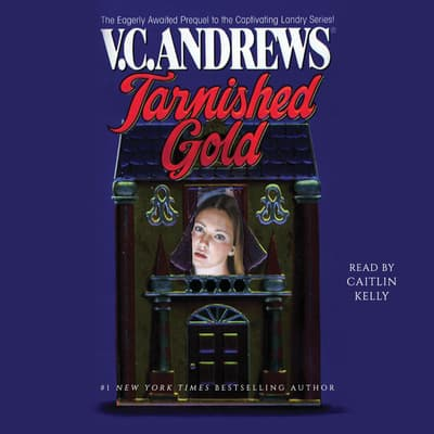 Tarnished Gold by V. C. Andrews audiobook