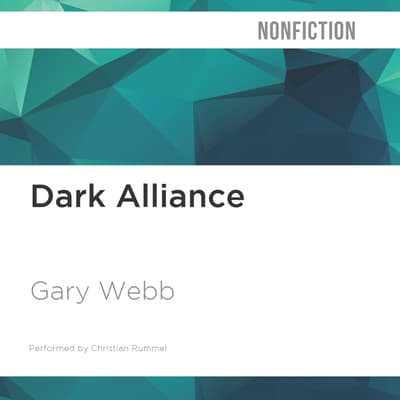 Dark Alliance by Gary Webb audiobook