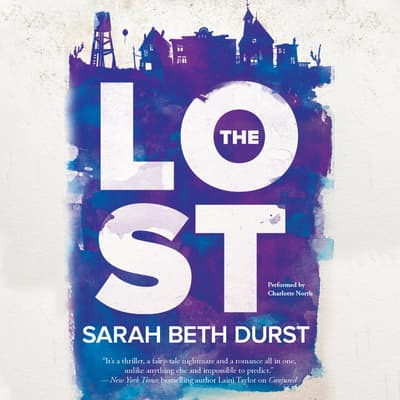 The Lost by Sarah Beth Durst audiobook