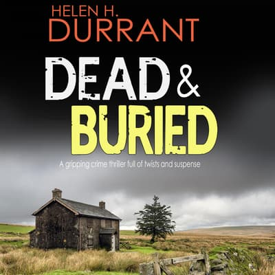 Dead & Buried by Helen H. Durrant audiobook