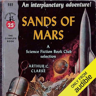 The Sands of Mars by Arthur C. Clarke audiobook