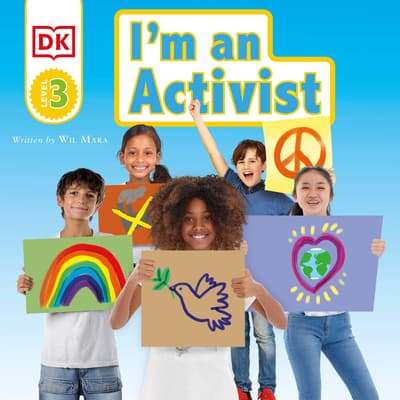 DK Readers Level 3: I'm an Activist by Wil Mara audiobook