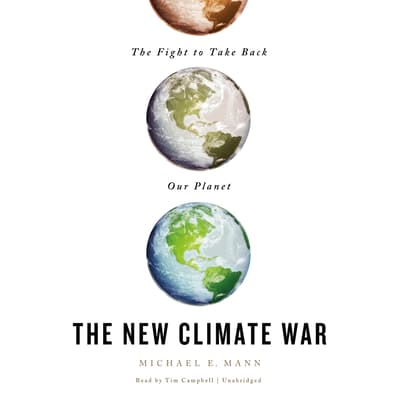 The New Climate War by Michael E. Mann audiobook