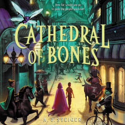 Cathedral of Bones by AJ Steiger audiobook
