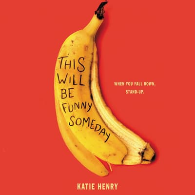 This Will Be Funny Someday by Katie Henry audiobook