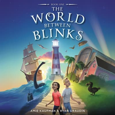 The World Between Blinks #1 by Amie Kaufman audiobook