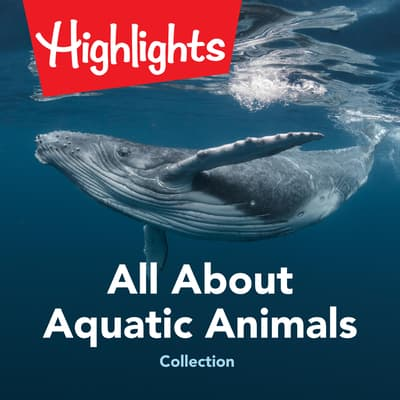 All About Aquatic Animals Collection by Valerie Houston audiobook