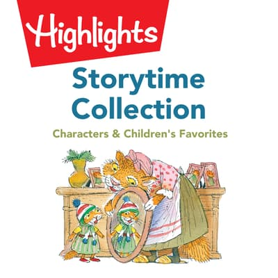 Storytime Collection: Characters & Children's Favorites  by Valerie Houston audiobook
