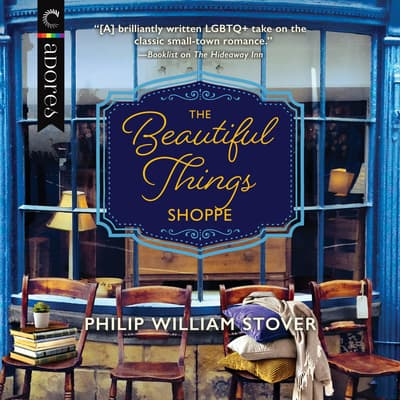 The Beautiful Things Shoppe by Philip William Stover audiobook