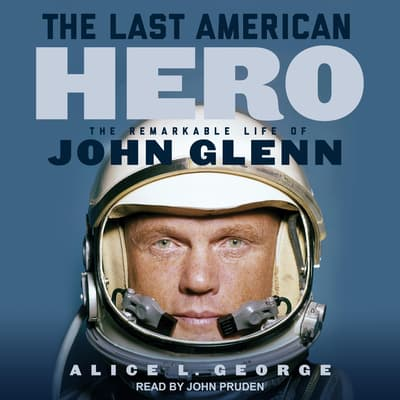The Last American Hero by Alice L. George audiobook