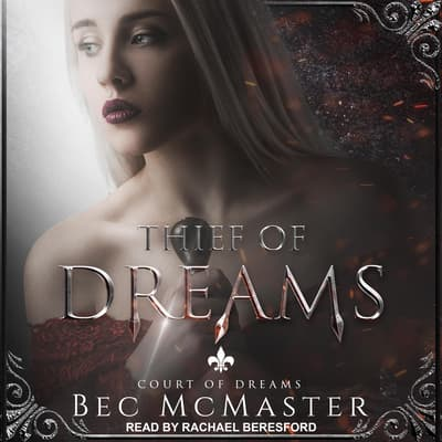Thief of Dreams by Bec McMaster audiobook