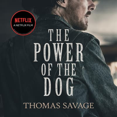 The Power of the Dog by Thomas Savage audiobook