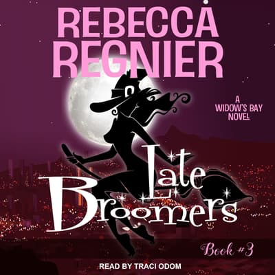 Late Broomers by Rebecca Regnier audiobook