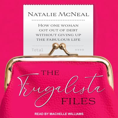 The Frugalista Files by Natalie McNeal audiobook