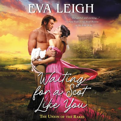 Waiting for a Scot Like You by Eva Leigh audiobook