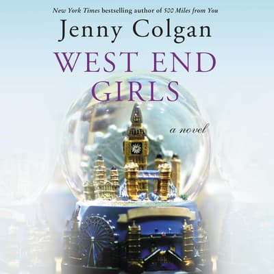 West End Girls by Jenny Colgan audiobook